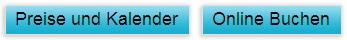 Klick hier für Preis in eine bestimmte Periode sehen und Online Buchen